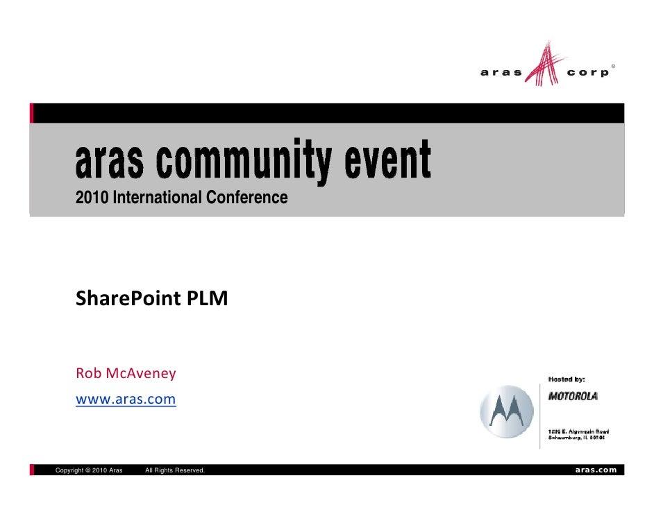 2010 International Conference           SharePointPLM         RobMcAveney                                               ...