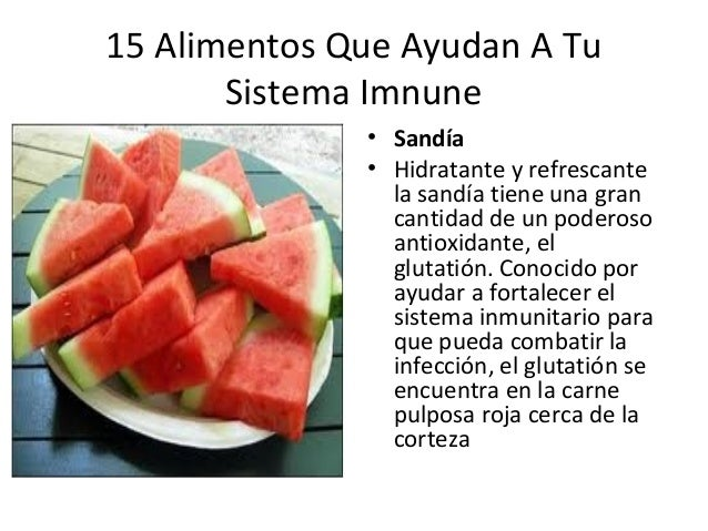 15 alimentos que ayudan a tu sistema inmune - Alimentos sistema inmunologico ...