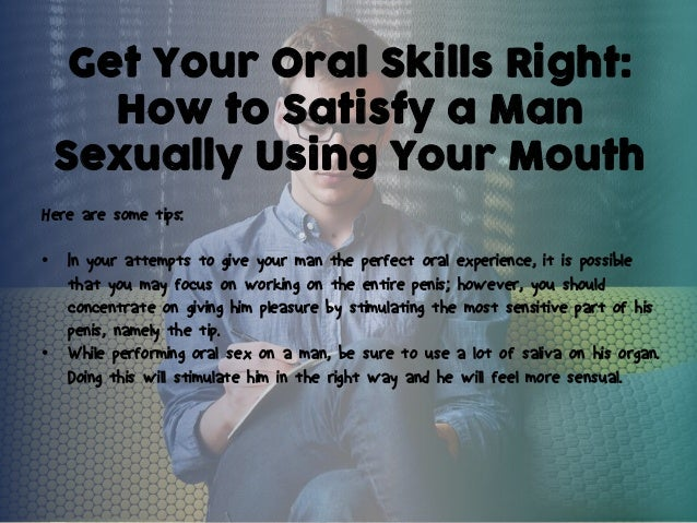 How to satisfy a man