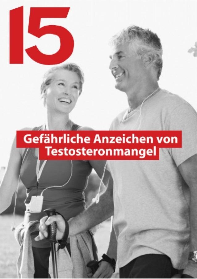 15 gefährliche Anzeichen von Testosteronmangel  2  Anmerkung des Autors:  Über Testosteronmangel und seine Auswirkungen au...