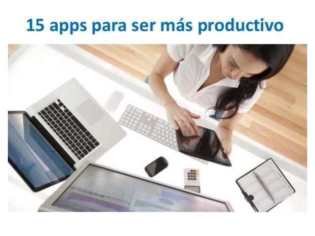 15 apps para ser más productivo