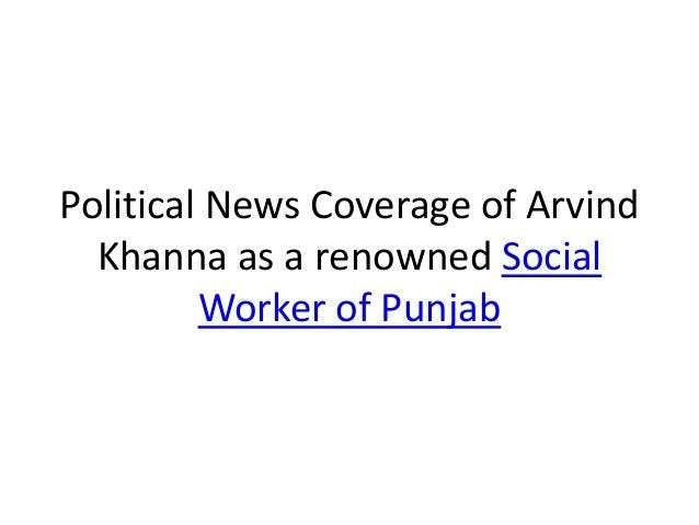 Political News Coverage of Arvind Khanna as a renowned Social Worker of Punjab