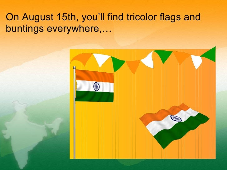 August 15 independence day in india for 15th august independence day decoration ideas