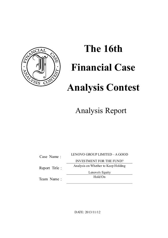 financial case study report The collection consists of business reports case studies and research reports on a wide range banking & financial business reports multimedia case studies.