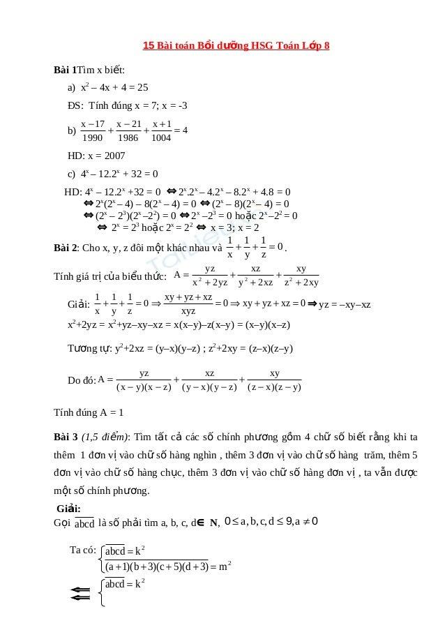 15 Bài toán Bồi dưỡng HSG Toán Lớp 8  Bài 1Tìm x biết:  a) x2 – 4x + 4 = 25  ĐS: Tính đúng x = 7; x = -3  x -17 b) + - + x...