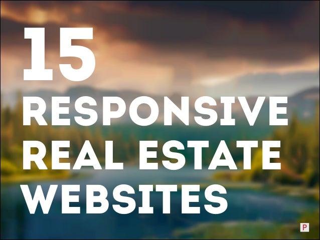 15  rESPONSIVE Real Estate Websites