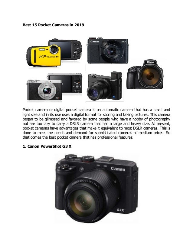 Best 15 Pocket Cameras in 2019 Pocket camera or digital pocket camera is an automatic camera that has a small and light si...