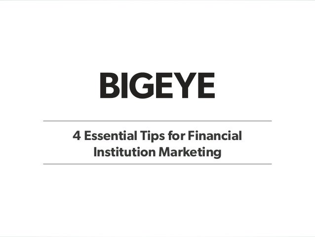 4 Essential Tips for Financial Institution Marketing