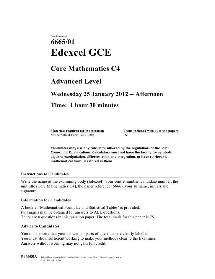 Paper Reference(s)                       6665/01                       Edexcel GCE                       Core Mathematics ...