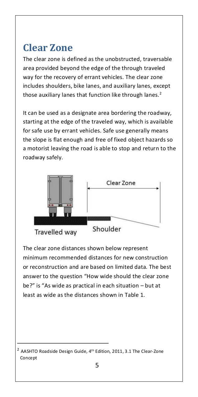 2 AASHTO Roadside Design Guide, 4th Edition, 2011, 3.1 The Clear-Zone  Concept; 10.