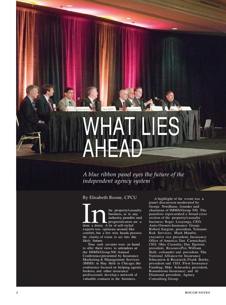 WHAT LIES    AHEAD    A blue ribbon panel eyes the future of the    independent agency system    By Elisabeth Boone, CPCU ...