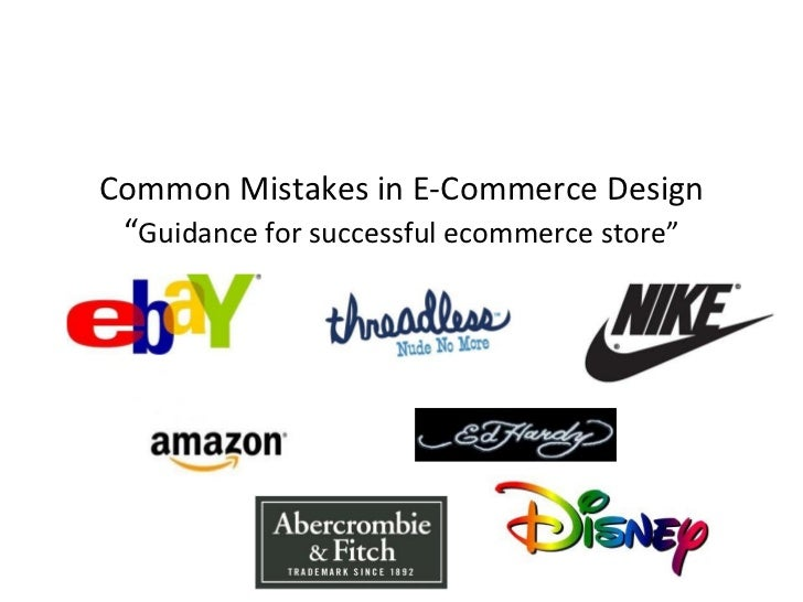 """Common Mistakes in E-Commerce Design """"Guidance for successful ecommerce store"""""""