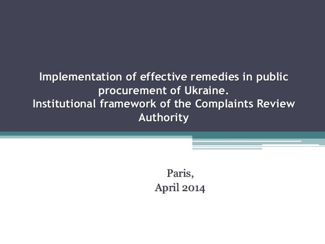 Implementation of effective remedies in public procurement of Ukraine. Institutional framework of the Complaints Review Au...