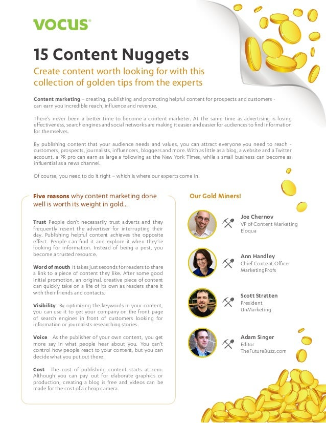 15 Content Nuggets  1  15 Content Nuggets Create content worth looking for with this collection of golden tips from the ex...