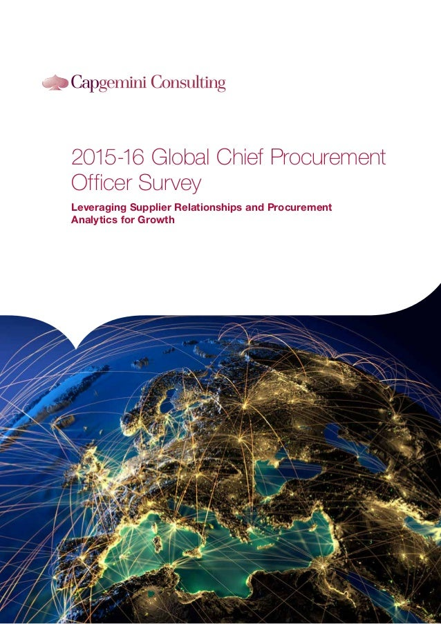 2015-16 Global Chief Procurement Officer Survey Leveraging Supplier Relationships and Procurement Analytics for Growth