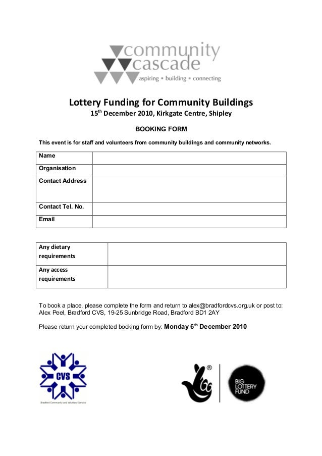 Lottery Funding for Community Buildings 15th December 2010, Kirkgate Centre, Shipley BOOKING FORM This event is for staff ...
