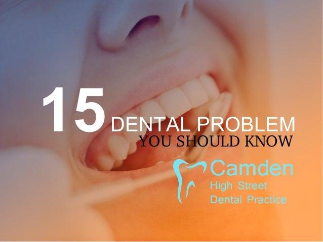 15DENTAL PROBLEM YOUSHOULDKNOW