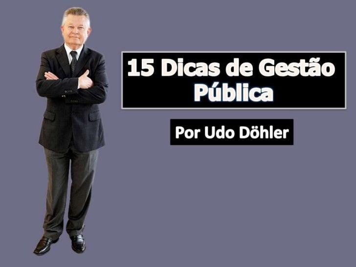 15 Dicas de Gestão Pública