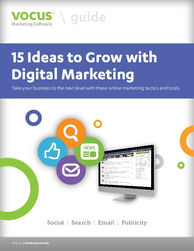 Marketing Software   guide  15 Ideas to Grow with  Digital Marketing Take your business to the next level with these onlin...