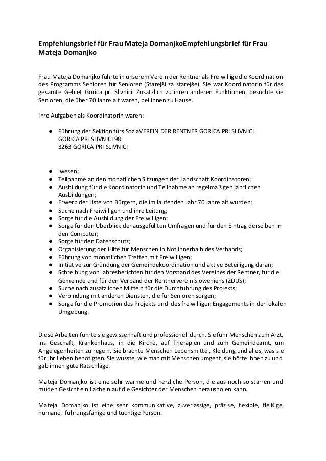 Empfehlungsbrief für Frau Mateja DomanjkoEmpfehlungsbrief für Frau Mateja Domanjko Frau Mateja Domanjko führte in unserem ...