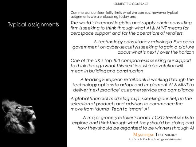 MANDERINE TECHNOLOGY Artificial & MachineIntelligenceVisionaries Typical assignments SUBJECT TO CONTRACT Commercial confid...