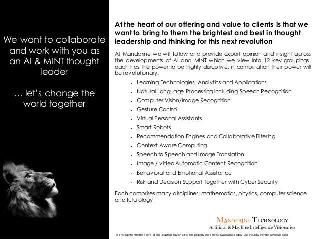 MANDERINE TECHNOLOGY Artificial & MachineIntelligenceVisionaries We want to collaborate and work with you as an AI & MINT ...
