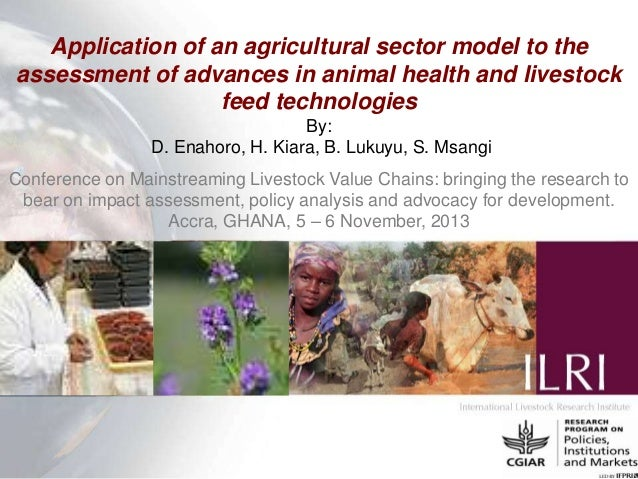 Application of an agricultural sector model to the assessment of advances in animal health and livestock feed technologies...