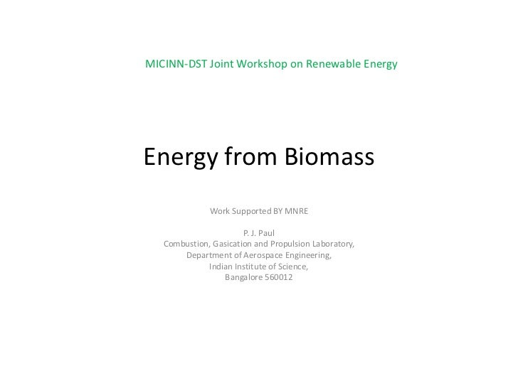 MICINN‐DST Joint Workshop on Renewable EnergyEnergy from Biomass              Work Supported BY MNRE                      ...