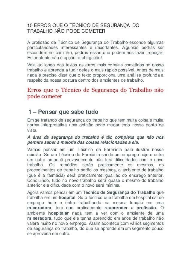 15 ERROS QUE O TÉCNICO DE SEGURANÇA DO TRABALHO NÃO PODE COMETER A profissão de Técnico de Segurança do Trabalho esconde a...