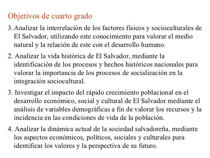 <ul><li>Objetivos de cuarto grado </li></ul><ul><li>Analizar la interrelación de los factores físicos y socioculturales de...