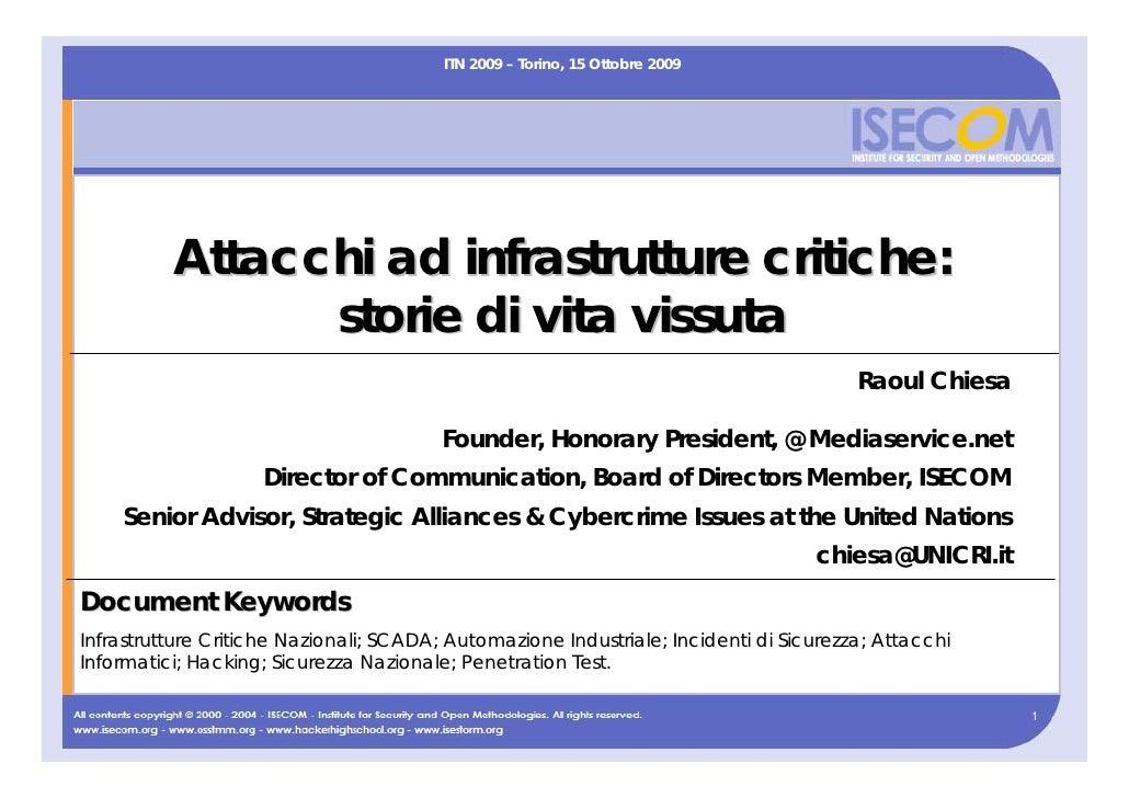 ITN 2009 – Torino, 15 Ottobre 2009               Attacchi ad infrastrutture critiche:                 storie di vita vissu...