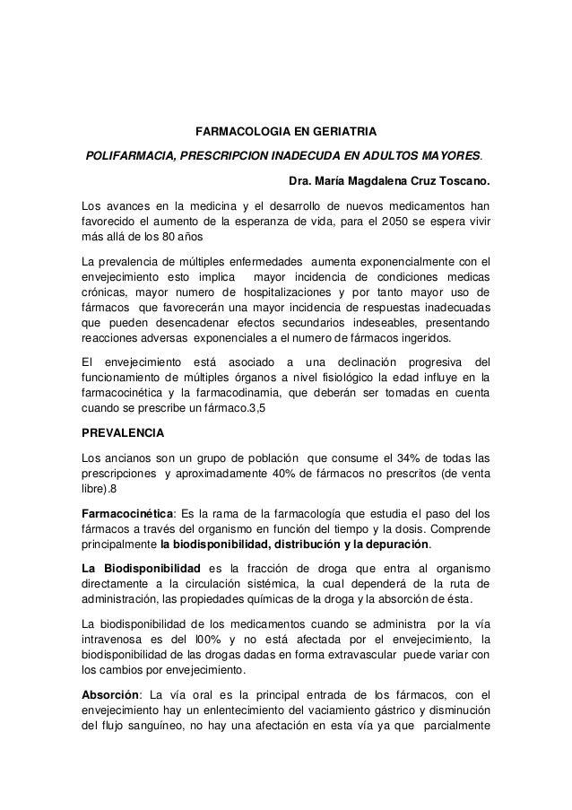 FARMACOLOGIA EN GERIATRIA POLIFARMACIA, PRESCRIPCION INADECUDA EN ADULTOS MAYORES. Dra. María Magdalena Cruz Toscano. Los ...