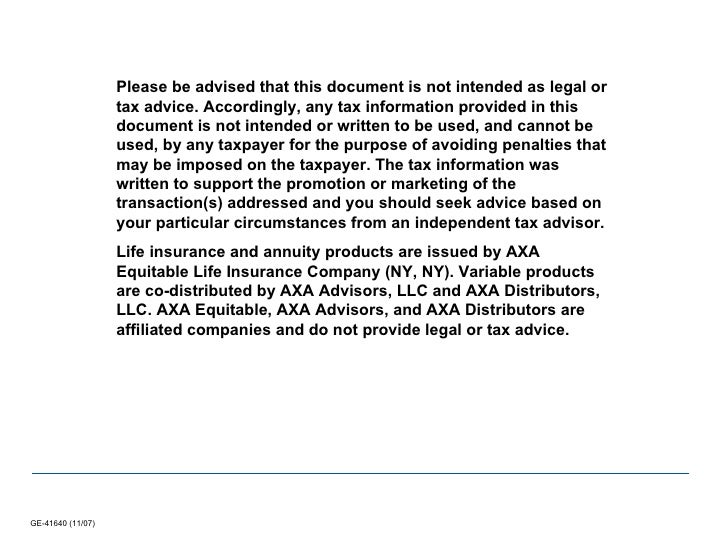 Please be advised that this document is not intended as legal or tax advice. Accordingly, any tax information provided in ...