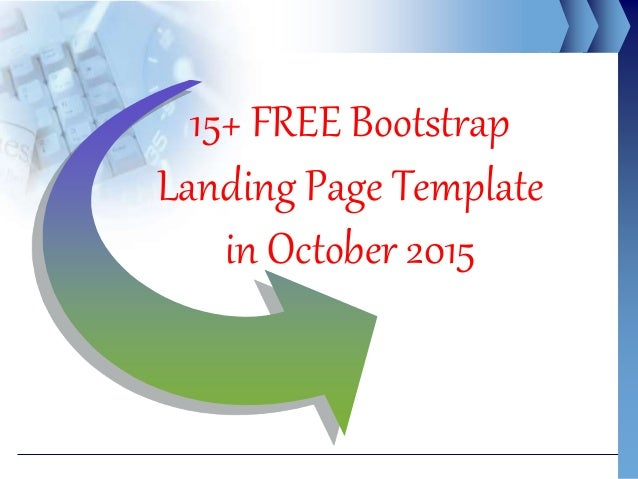 15+ FREE Bootstrap Landing Page Template in October 2015