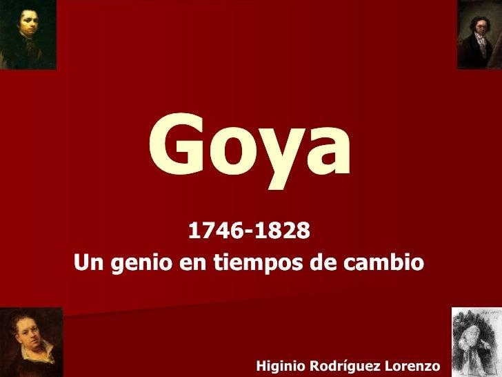 Goya           1746-           1746-1828 Un genio en tiempos de cambio                   Higinio Rodríguez Lorenzo