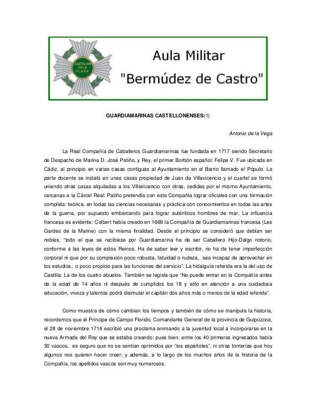 GUARDIAMARINAS CASTELLONENSES(1)  Antonio de la Vega  La Real Compañía de Caballeros Guardiamarinas fue fundada en 1717 si...