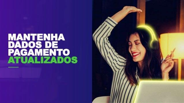 MANTENHA DADOS DE PAGAMENTO ATUALIZADOS