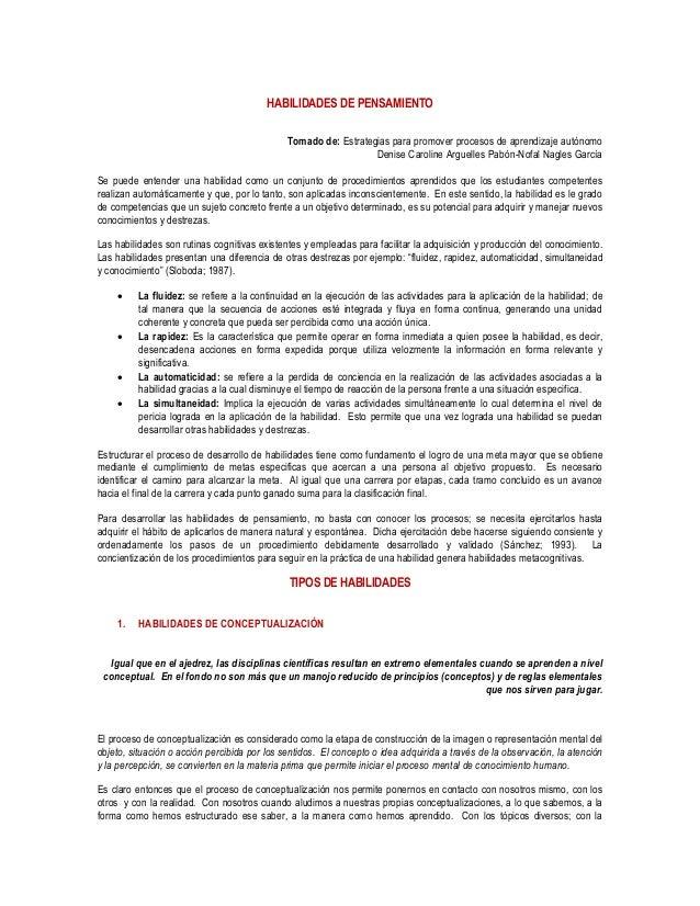 HABILIDADES DE PENSAMIENTO Tomado de: Estrategias para promover procesos de aprendizaje autónomo Denise Caroline Arguelles...