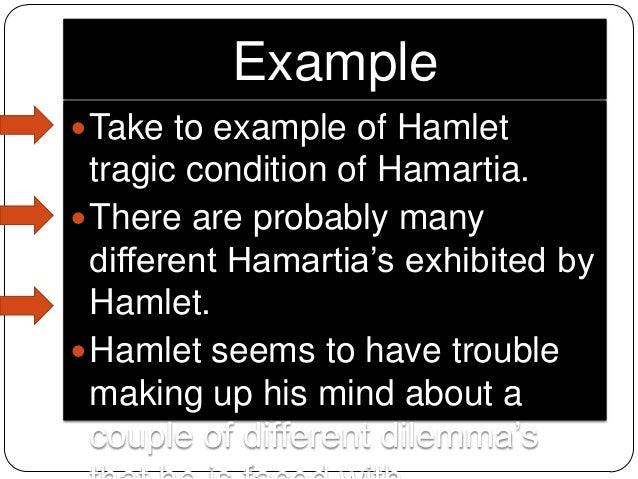 hamlet s fatal mistake Hamartia is also used in christian theology because of its use in the septuagint and new testamentthe hebrew (chatá) and its greek equivalent (àµaρtίa/hamartia) both mean missing the mark or off the markthere are four basic usages for hamartia: hamartia is sometimes used to mean acts of sin by omission or commission in thought and.