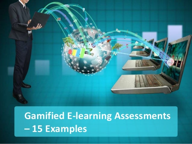 Gamified E-learning Assessments – 15 Examples
