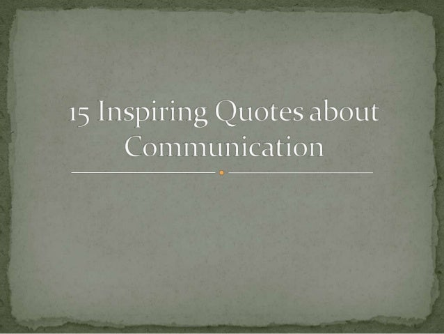 CST - Quotes about Communication