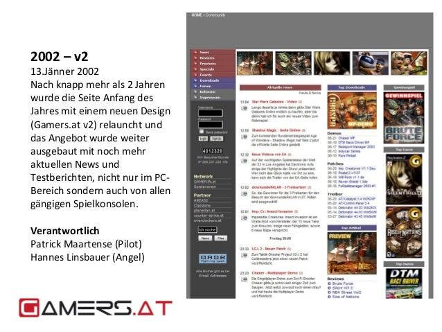 2002 – v2  13.Jänner 2002  Nach knapp mehr als 2 Jahren  wurde die Seite Anfang des  Jahres mit einem neuen Design  (Gamer...