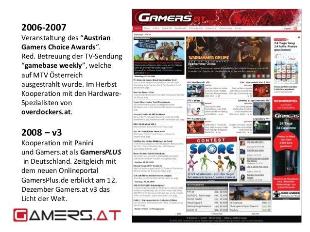 """2006-2007  Veranstaltung des """"Austrian  Gamers Choice Awards"""".  Red. Betreuung der TV-Sendung  """"gamebase weekly"""", welche  ..."""