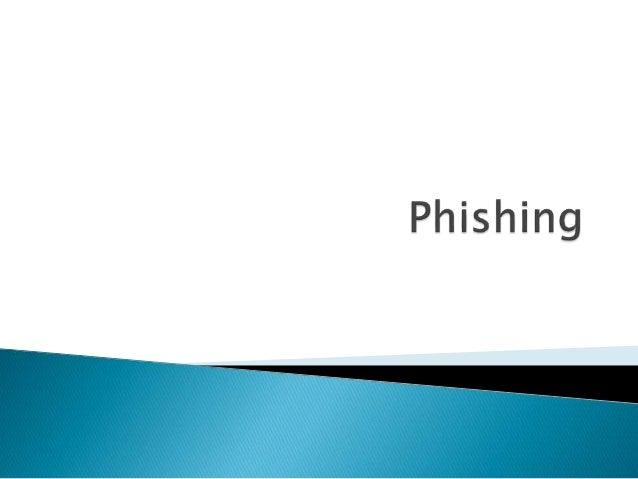  Quer dizer pesca, é uma forma de fraude electrónica, caracterizada por tentativas de adquirir dados pessoais de diversos...
