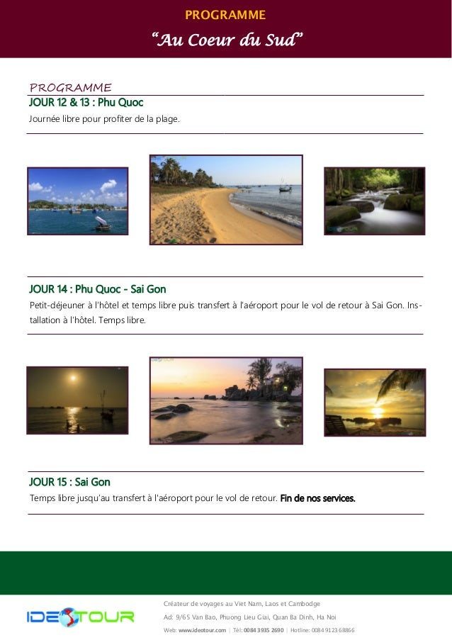 """PROGRAMME """"Au Coeur du Sud"""" Créateur de voyages au Viet Nam, Laos et Cambodge Ad: 9/65 Van Bao, Phuong Lieu Giai, Quan Ba ..."""