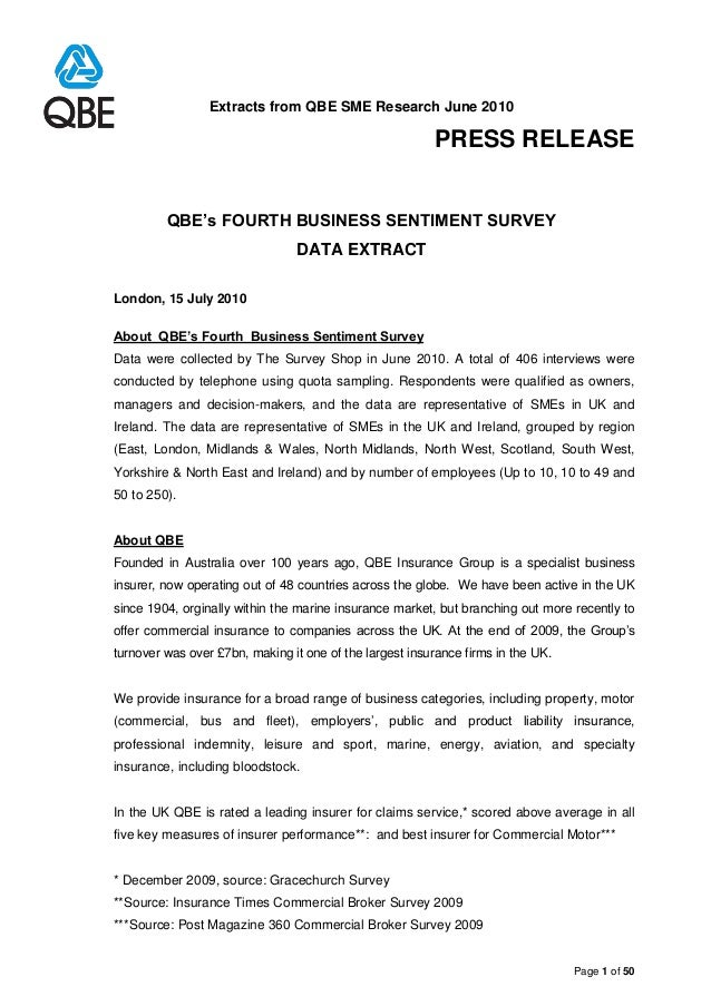 Extracts from QBE SME Research June 2010 PRESS RELEASE Page 1 of 50 QBE's FOURTH BUSINESS SENTIMENT SURVEY DATA EXTRACT Lo...