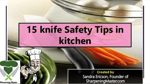 15 knife safety tips for all
