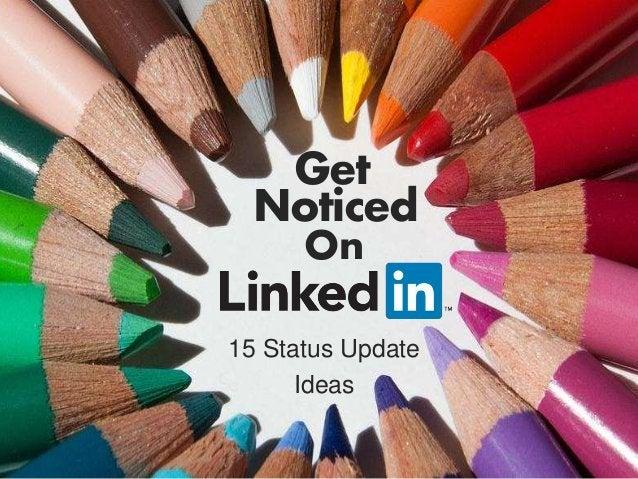 Noticed 15 Status Update Ideas On Get