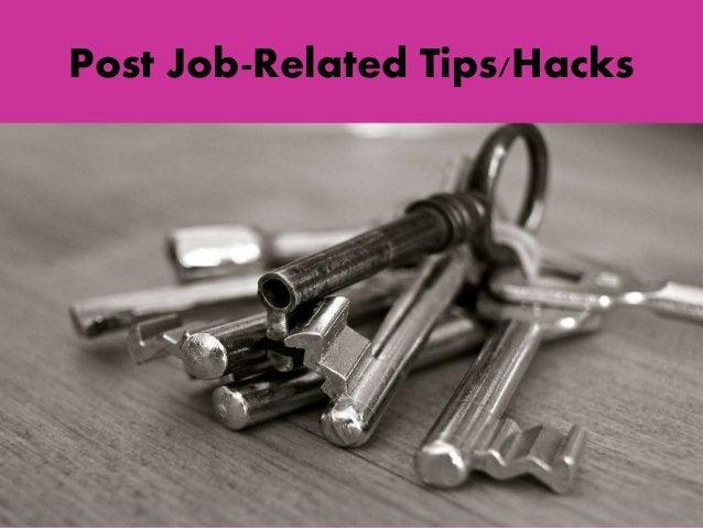 Post Job-Related Tips/Hacks