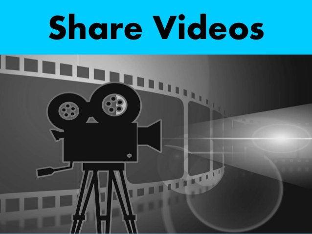 Share Videos